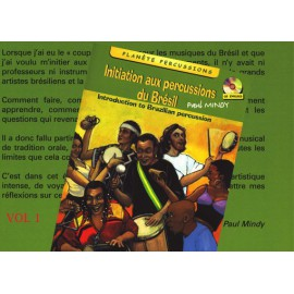 In French - Initiation aux percussions du Brésil VOL1- livre+CD (pandeiro, caixi, agogo...)
