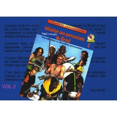 Initiation aux percussions du Brésil VOL2, livre + CD (pandeiro, berimbau, atabaque, reco-reco...)