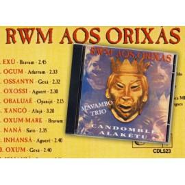 CD RWM Aos Orixas-Mavambo trio-Candomble Alakêtu