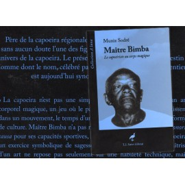 Maître Bimba, Le capoeiriste au corps magique