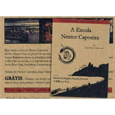 DVD A Escola Nestor Capoeira - Jorge Itapuã Beiramar