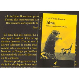 Iùna, L'oiseau mystique de la capoeira
